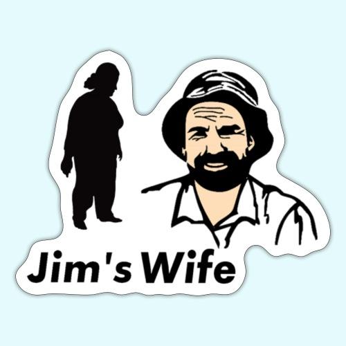 Jim's Wife - Sticker