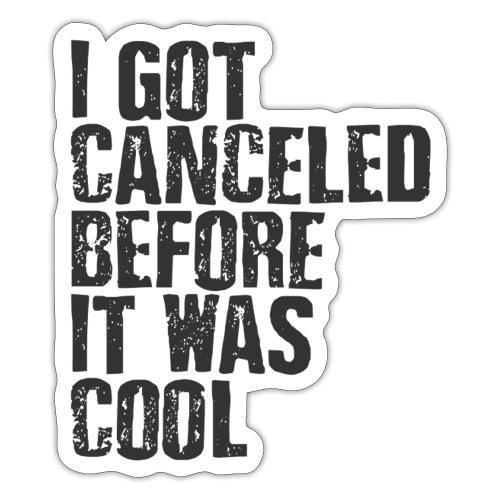 TShirt Canceled Before - Sticker
