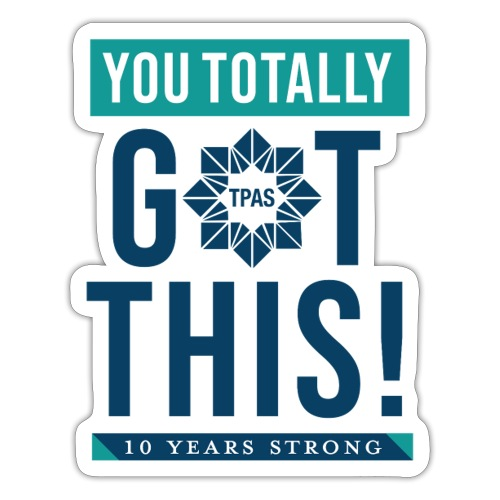 You Totally Got This - Color - Sticker