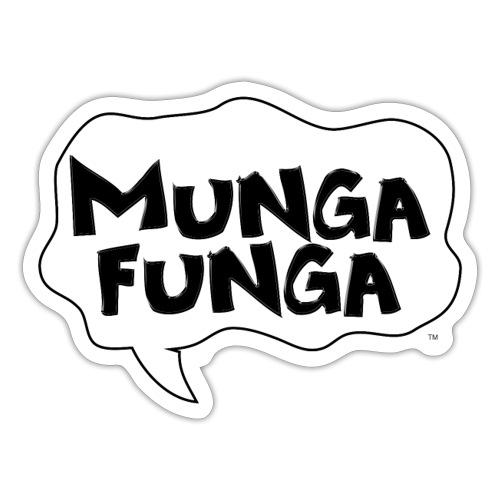 MUNGA FUNGA - Sticker