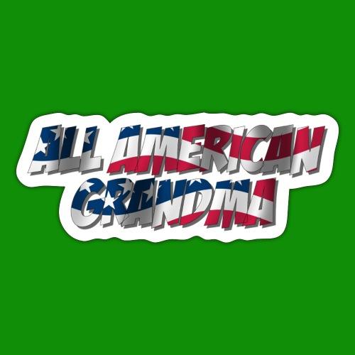 ALL AMERICAN GRANDMA - Sticker