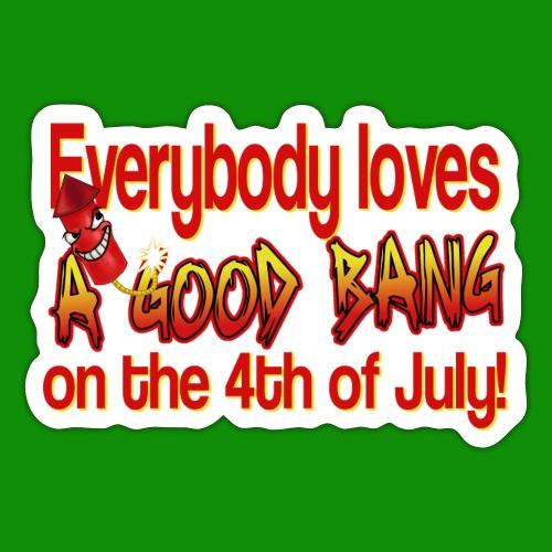 4th of July Bang - Sticker