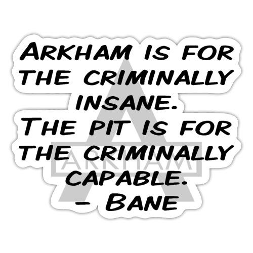 Criminally Insane - Sticker