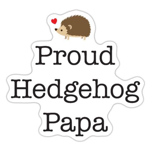 Proud Hedgehog Papa - Sticker