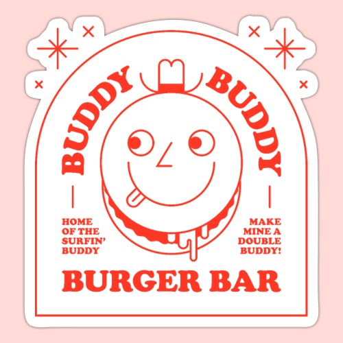 Buddy Buddy Burger Bar - Sticker