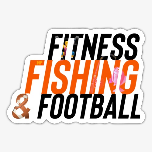 Fitness, Fishing & Football - Sticker