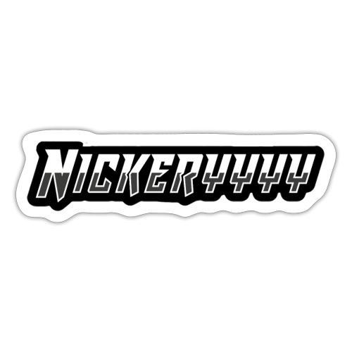 Nickeryyyy Name - Sticker