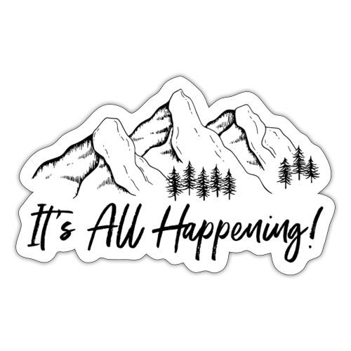 It's All Happening - Sticker
