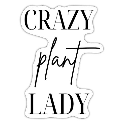 Crazy Plant Lady - Sticker