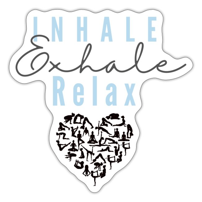 Inhale Exhale relax