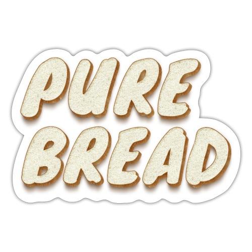Pure Bread - Sticker