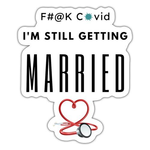 F#@k Covid - Sticker