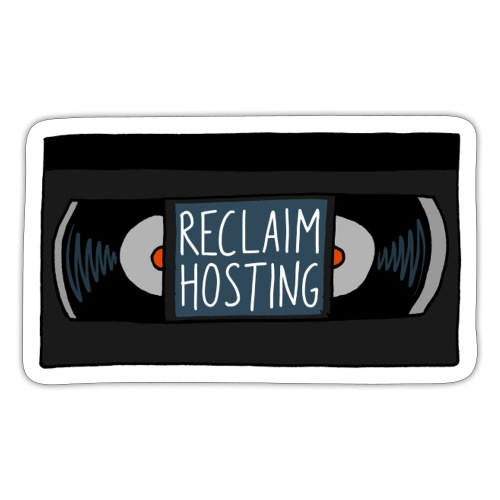 Reclaim Hosting VHS - Sticker