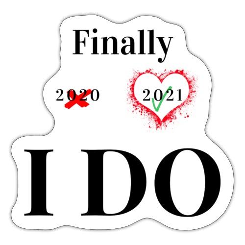 Finally I do 2021 - Sticker