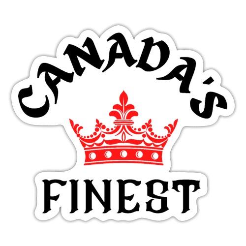 Canada s Finest 1 - Sticker