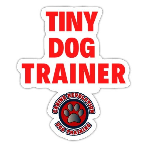 Tiny Dog Trainer - Sticker