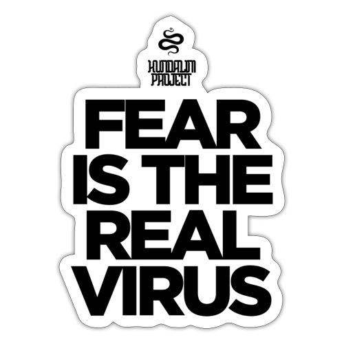 Fear is the Virus - Sticker