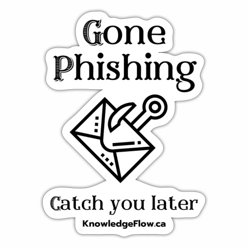 Gone Phishing - Sticker