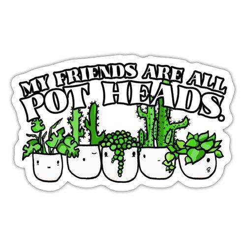 Pot Heads - Sticker