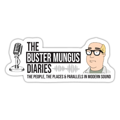 The Buster Mungus Diaries - Sticker