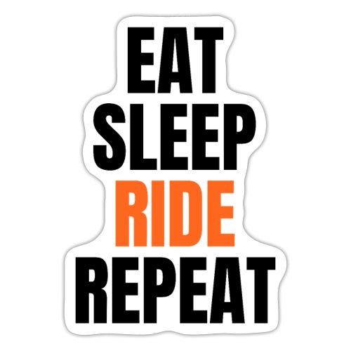 EAT SLEEP RIDE REPEAT (Black & Orange on White) - Sticker