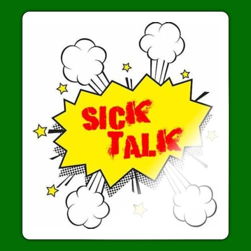 Sick Talk - Sticker