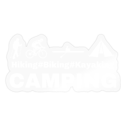 hiking biking kayaking and camping - Sticker