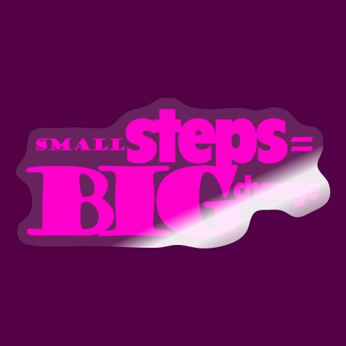 small steps pink - Sticker
