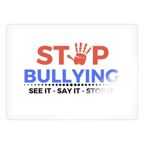 See it say it stop it 1 - Sticker