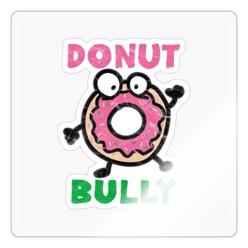 Donut Bully - Sticker