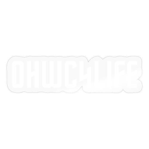 OHWC4LIFE text WH-NO-BG - Sticker