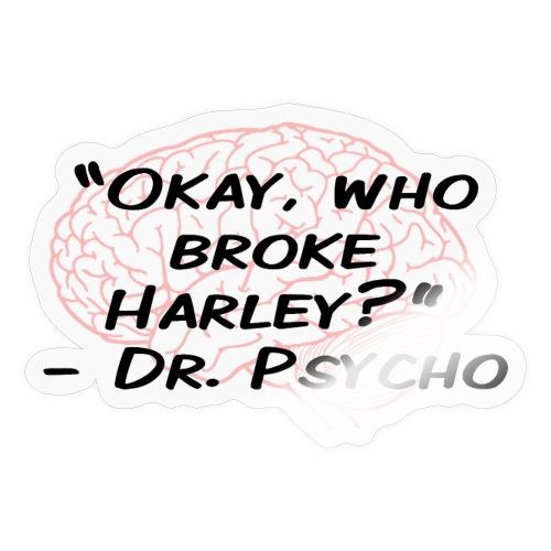 Dr Psycho - Sticker