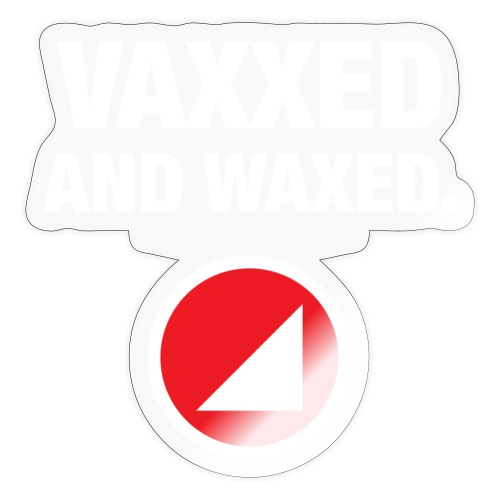 VAXXED - Sticker