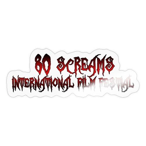 80 Screams International Film Festival - Sticker