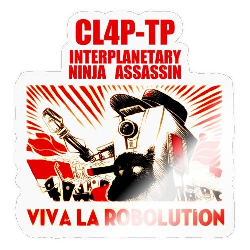 Claptrap Viva la Robolution - Sticker