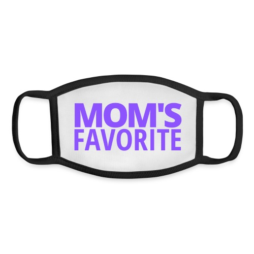 Mom's Favorite (in purple letters) - Youth Face Mask