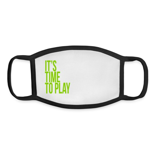 It's time to play - Youth Face Mask