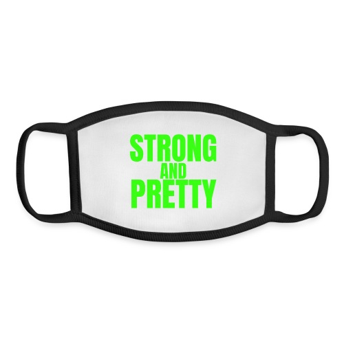 STRONG AND PRETTY (in neon green letters) - Youth Face Mask