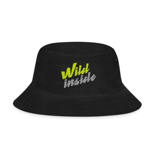 wild inside - Bucket Hat