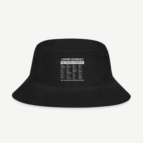 Support HBCUs List - Bucket Hat