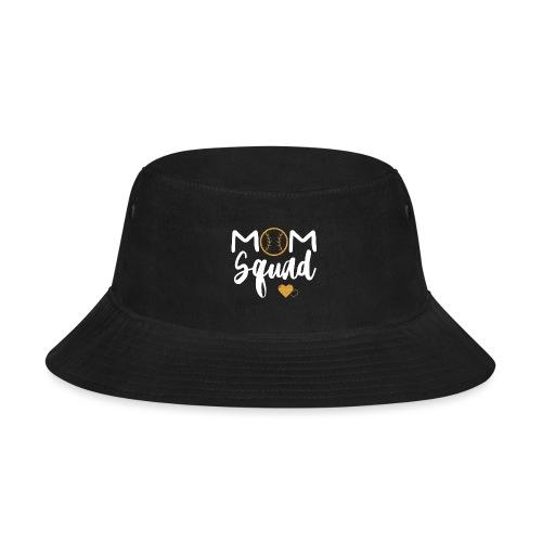 Mom Squad - Bucket Hat