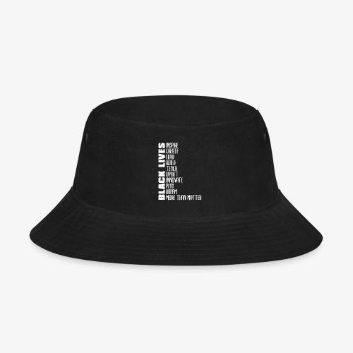Black Lives More Than Matter - Bucket Hat