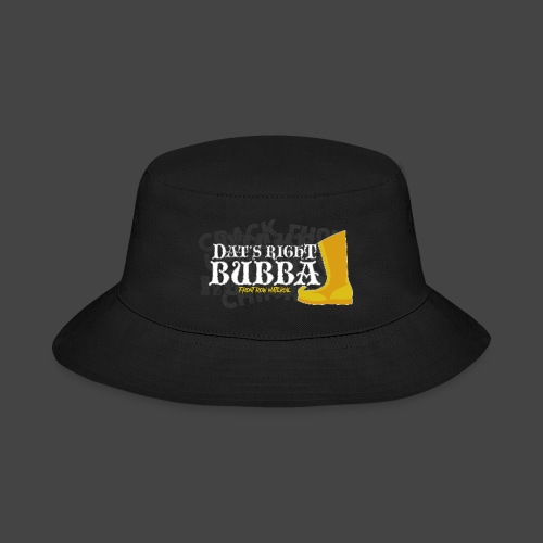 #FRMpod Dat's Right Bubba - Bucket Hat