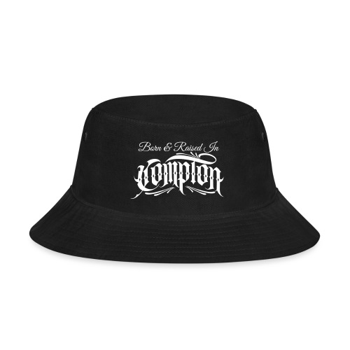 born and raised in Compton - Bucket Hat