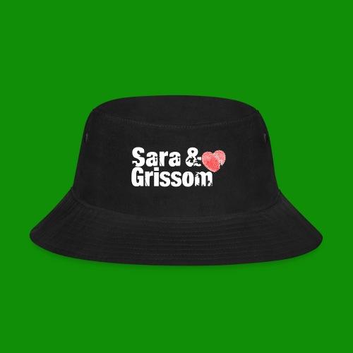 SARA & GRISSOM - Bucket Hat