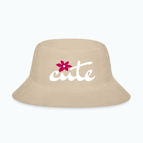 CUTE - Bucket Hat
