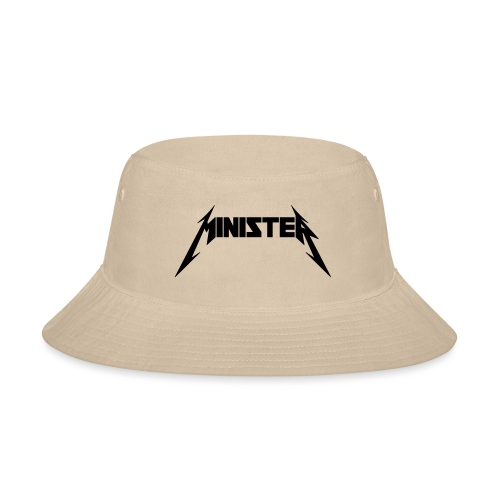 Minister (Rock Band Style) - Bucket Hat