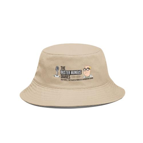The Buster Mungus Diaries - Bucket Hat