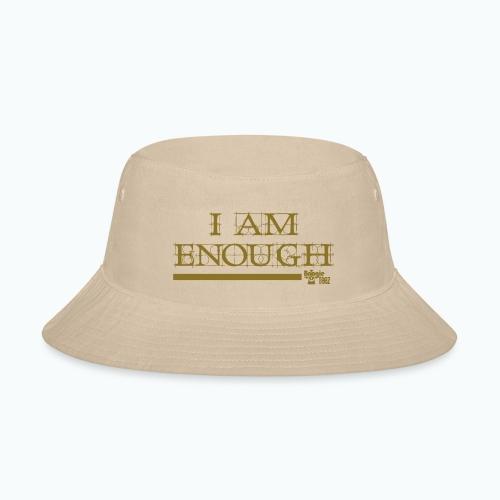 ENOUGH - Bucket Hat