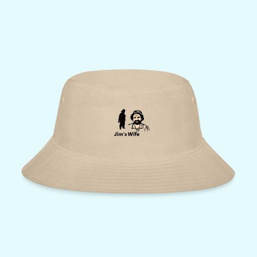 Jim's Wife - Bucket Hat